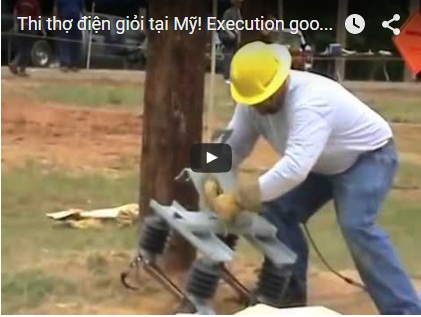 Thi thợ điện giỏi tại Mỹ! Execution good electrician in the US!
